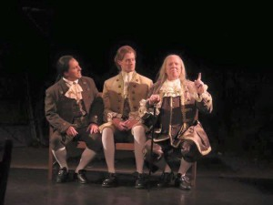 (L to R) John Adams (Jeffrey Shankle) Thomas Jefferson (Brendan McMahon) and Ben Franklin (John Stevenson)