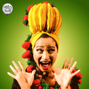 Sharalys Silva s Carmen Miranda in Gimme a Band! Gimme a Banana! – The Carmen Miranda Story from Pointless Theatre