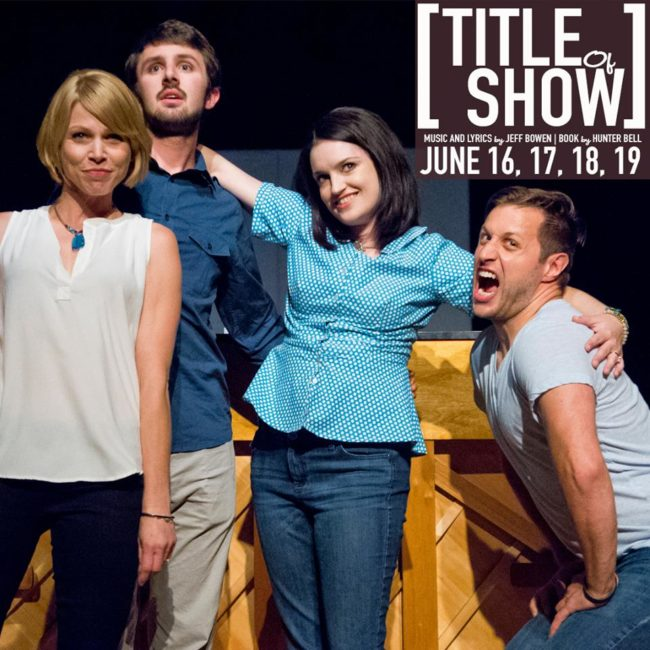 (L to R) the cast of [Title of Show] Rebekah Latshaw as Susan, Nick Madden as Jeff, Gina Dzielak as Heidi, and Rob Tucker as Hunter